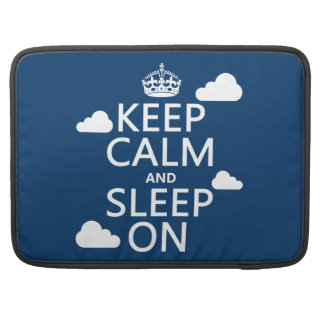 Keep Calm and Sleep On (customize color) Sleeve For MacBook Pro