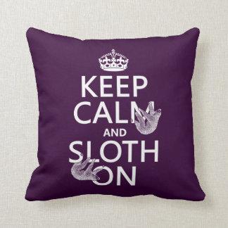 Keep Calm and Sloth On Cushion
