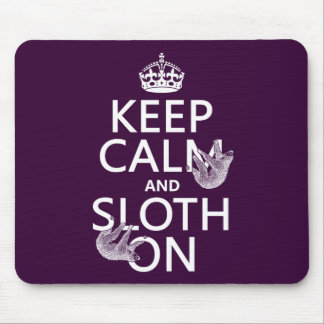 Keep Calm and Sloth On Mouse Mat