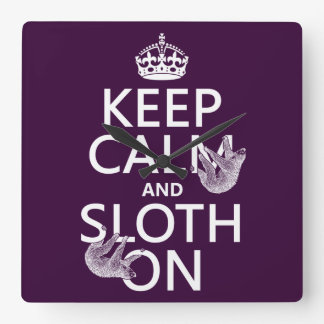 Keep Calm and Sloth On Square Wall Clock