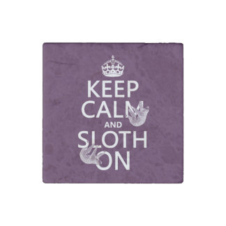 Keep Calm and Sloth On Stone Magnet