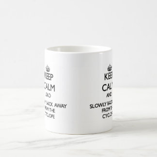 Keep calm and slowly back away from Cyclope Mugs