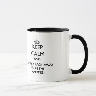 Keep calm and slowly back away from Gnomes Mug