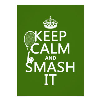 Keep Calm and Smash It (tennis)(any color) 14 Cm X 19 Cm Invitation Card
