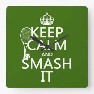 Keep Calm and Smash It (tennis)(any color) Clocks