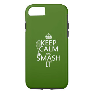 Keep Calm and Smash It (tennis)(any color) iPhone 8/7 Case