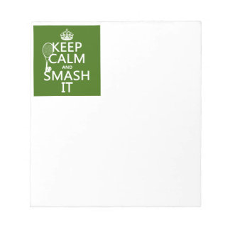 Keep Calm and Smash It (tennis)(any color) Notepad