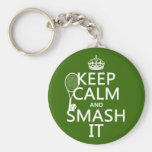 Keep Calm and Smash It (tennis)(any colour) Basic Round Button Key Ring