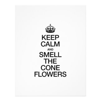 KEEP CALM AND SMELL THE CONE FLOWERS CUSTOM FLYER