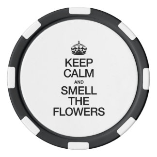 KEEP CALM AND SMELL THE FLOWERS POKER CHIPS SET