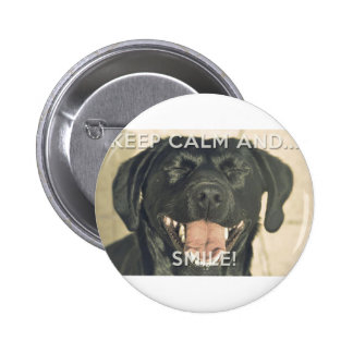Keep calm and... Smile like a lab! 6 Cm Round Badge