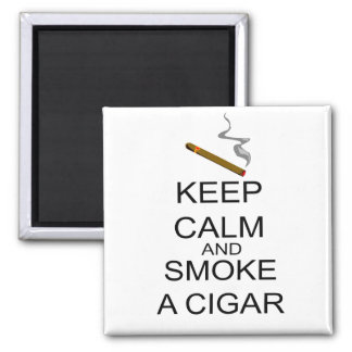 Keep Calm And Smoke A Cigar Square Magnet