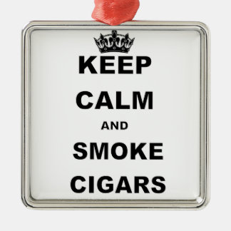 KEEP CALM AND SMOKE CIGARS.png Silver-Colored Square Decoration