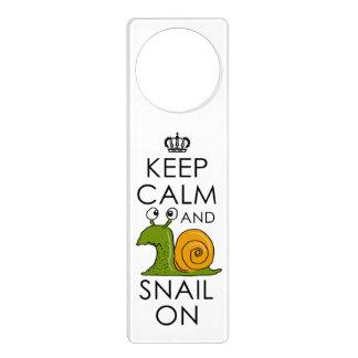 KEEP CALM AND SNAIL ON DOOR HANGER
