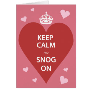 Keep Calm and Snog On Card