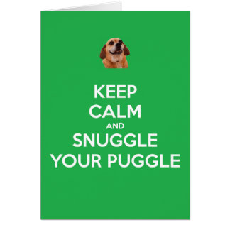 Keep Calm and Snuggle Your Puggle: Christmas Card! Card