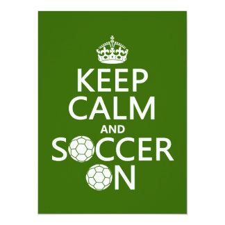 Keep Calm and Soccer On 5.5x7.5 Paper Invitation Card