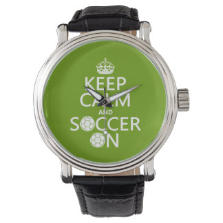 Keep Calm and Soccer On Watch