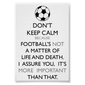 Keep Calm and Soccer Poster