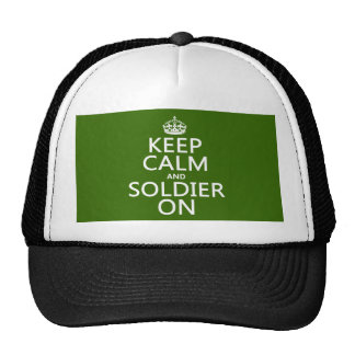 Keep Calm and Soldier On (any background color) Cap