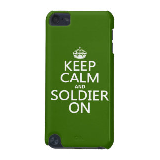Keep Calm and Soldier On any background color iPod Touch (5th Generation) Cases