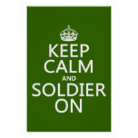 Keep Calm and Soldier On (any background color) Posters