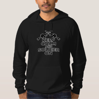 Keep Calm and Soldier On Hoodie