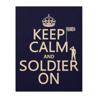 Keep Calm and Soldier On (UK flag)(any color) Wood Wall Decor