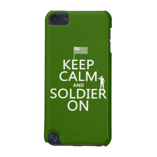 Keep Calm and Soldier On US flag any color iPod Touch (5th Generation) Case