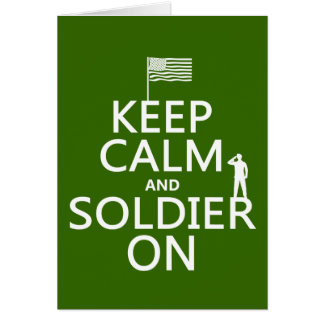 Keep Calm and Soldier On (US flag) (any color) Greeting Card