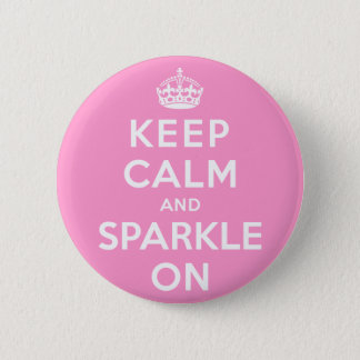 Keep Calm and Sparkle On 6 Cm Round Badge