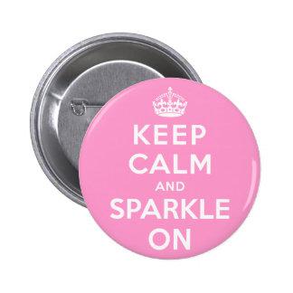 Keep Calm and Sparkle On 6 Cm Round Badge