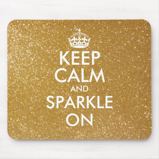 Keep calm and sparkle on gold glitter mouse