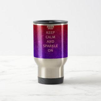 Keep Calm and Sparkle On Travel Mug