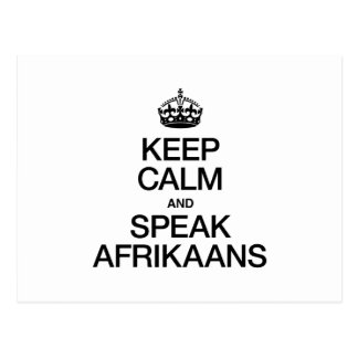 KEEP CALM AND SPEAK AFRIKAANS POST CARD