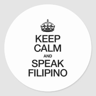 KEEP CALM AND SPEAK FILIPINO STICKERS