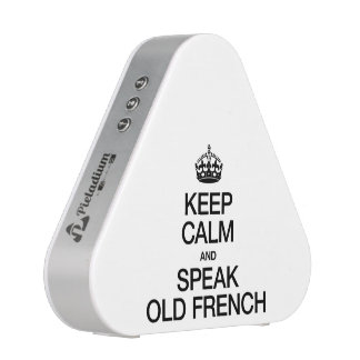 KEEP CALM AND SPEAK OLD FRENCH BLUETOOTH SPEAKER