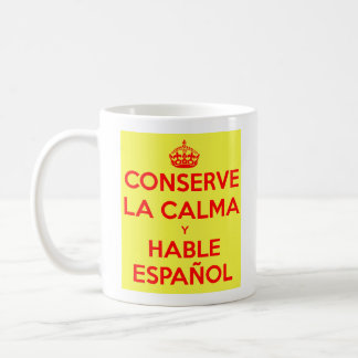 Keep Calm and Speak Spanish Mug