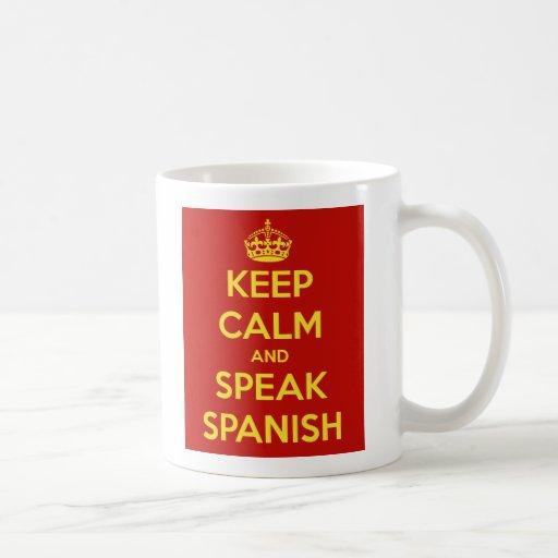Keep Calm and Speak Spanish Mug