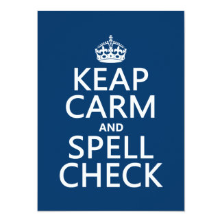Keep Calm and Spell Check (with errors)(any color) 14 Cm X 19 Cm Invitation Card
