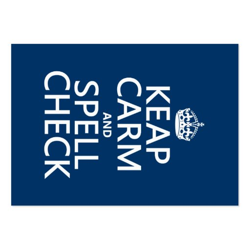 Keep Calm and Spell Check (with errors)(any color) Business Card