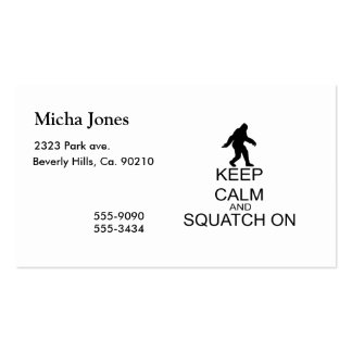 Keep Calm And Squatch On Pack Of Standard Business Cards