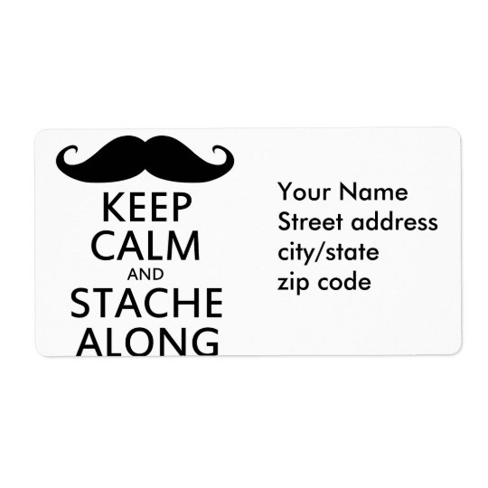 Keep Calm and Stache Along