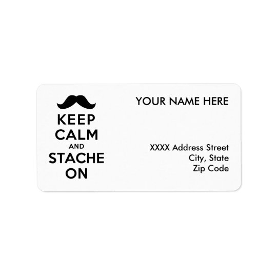 Keep Calm and Stache On Address Label