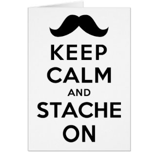 Keep Calm and Stache On Card