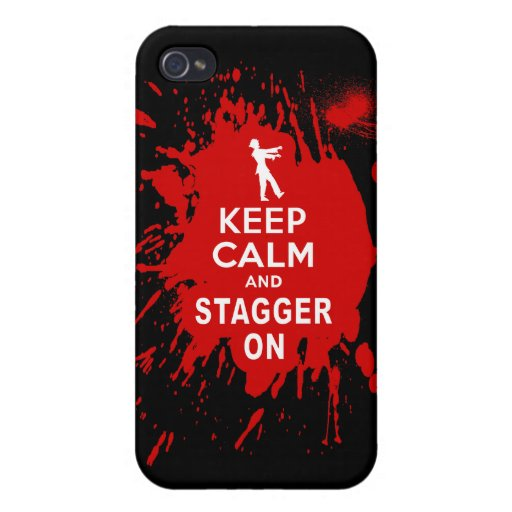 Keep Calm and Stagger on with Blood Splatter iPhone 4/4S Covers