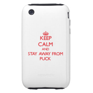 Keep calm and stay away from Puck iPhone 3 Tough Cases