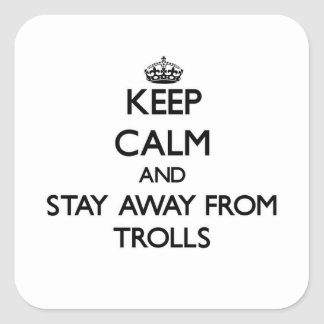Keep calm and stay away from Trolls Sticker
