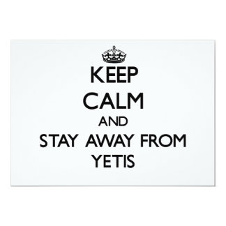 Keep calm and stay away from Yetis 5x7 Paper Invitation Card