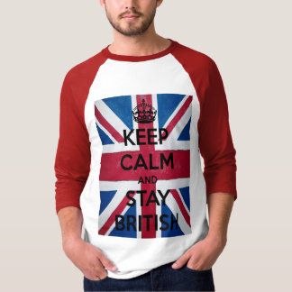 Keep Calm and Stay British Tee